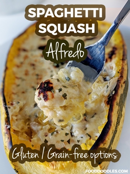 Spaghetti Squash Alfredo (gluten-free and grain-free options)