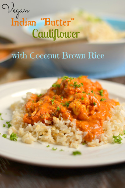 Vegan Indian Butter Cauliflower with Coconut Brown Rice