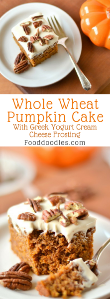 Whole Wheat Pumpkin Cake with Greek Yogurt Cream Cheese Frosting